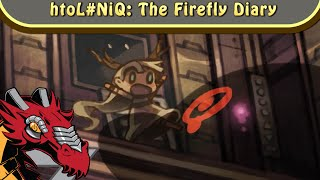 htoL#NiQ: The Firefly Diary (PC Review): Walking Into Saw Blades