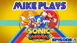 Enter Unit Cast Mike ! [Sonic Mania Episode 1]#RoadTo100 Subs !