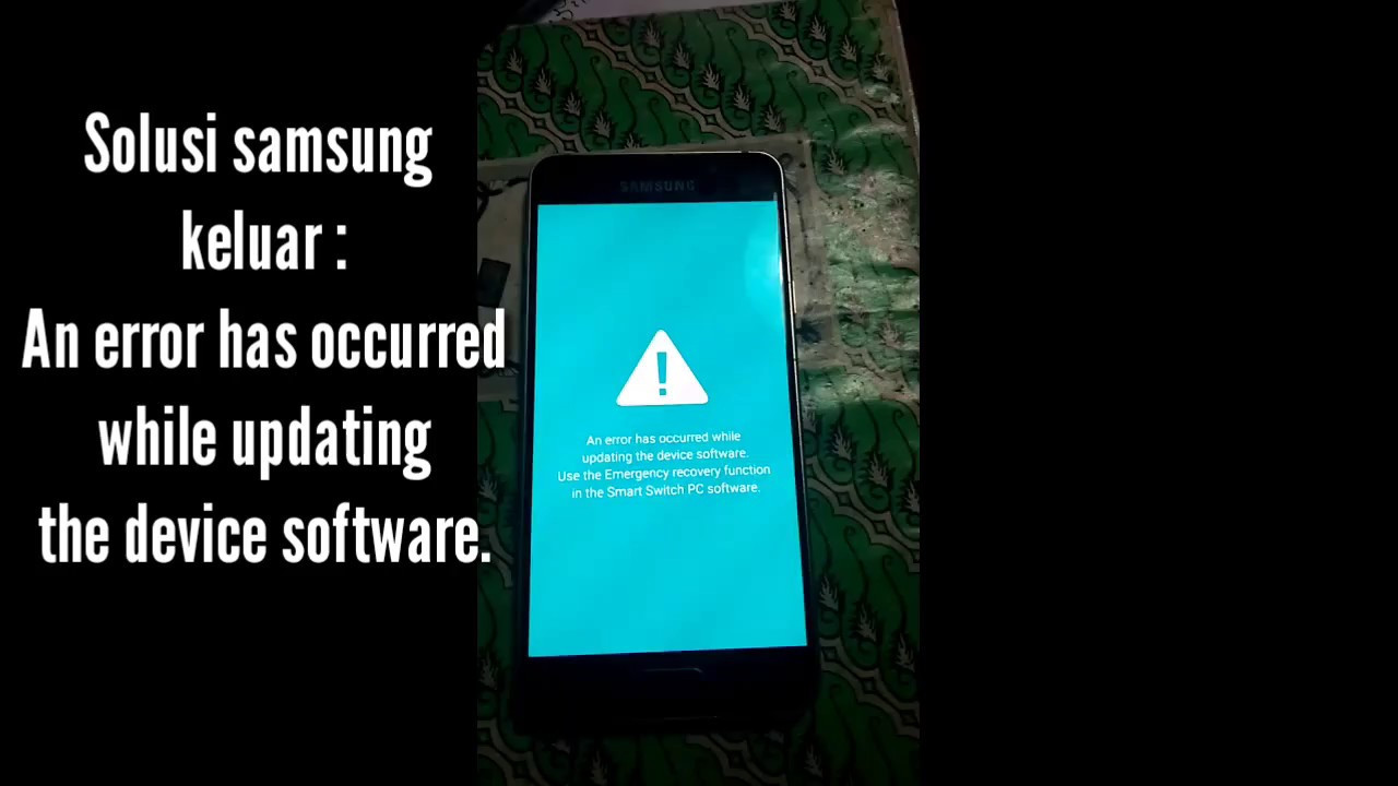 Solusi An Error has occurred while updating the devices software