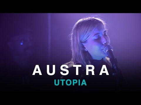 Austra | Utopia | First Play Live