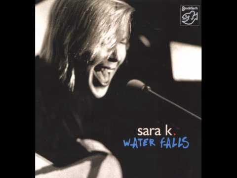 Sara K: Turned My Upside Down