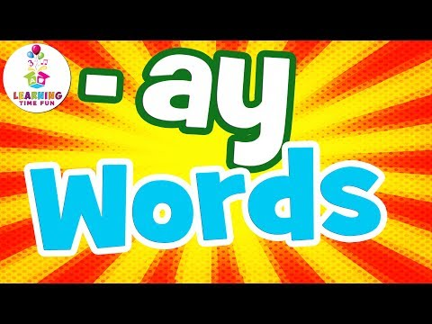 -ay-words-for-kids-|-read-ay-words-|-learning-time-fun-|--ay-words-for-children-|-the--ay-words