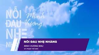 Nỗi Đau Nhẹ Nhàng | Minh Vương M4U (KARAOKE Version)