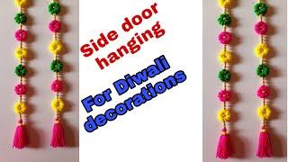 DIY easy side door hanging for diwali decorations!! Side door long toran!! Woolen toran!!