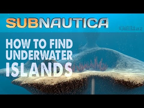 Subnautica: How to find the underwater islands & News