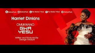 Omukwano Gwa Yesu By Harriet Dinkins The Dinkins' Music