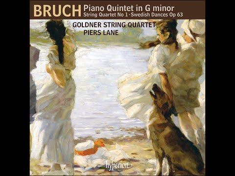 Max Bruch—Piano Quintet & other works—Goldner String Quartet, Piers Lane (piano)
