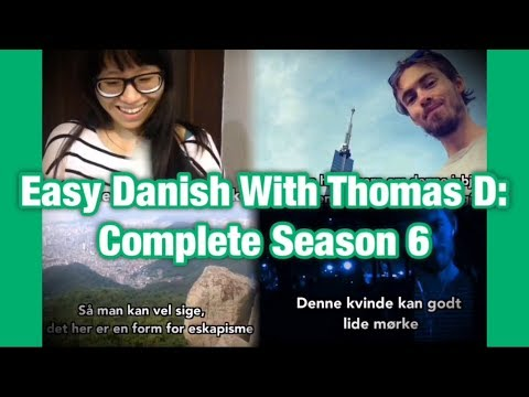 Easy Danish with Thomas D - Complete season 6