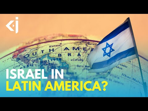 What Are ISRAEL'S Interests In LATIN AMERICA? - KJ REPORTS