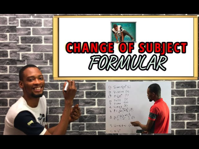 Change Of Subject Formular Simplified (Solved Problems)