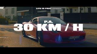 P.A. ✖30 km/h✖ (prod. by Miksu & Unik)
