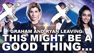 Graham and Ryan are Leaving Doctor Who... but it's a Good Thing