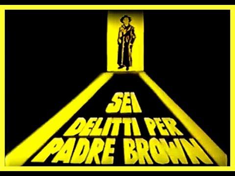 Sei delitti per PADRE BROWN -il delitto del signore di Marne ( prima volta nel web)