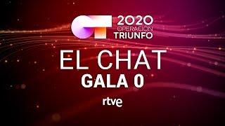 EL CHAT EN DIRECTO GALA 0 OT 2020