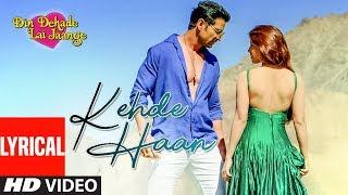 Kehde Haan (Full Lyrical Song) Prachi Sriwastava   Din Dahade Lai Jaange   Latest Punjabi Movie Song