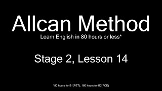 AllCan: Learn English in 80 hours or less - Stage 2, Lesson 14