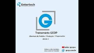 Treinamento GCOP Pedidos Aula 2   16/04/2020