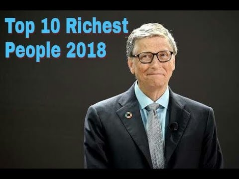 Top 10 Richest people 2018