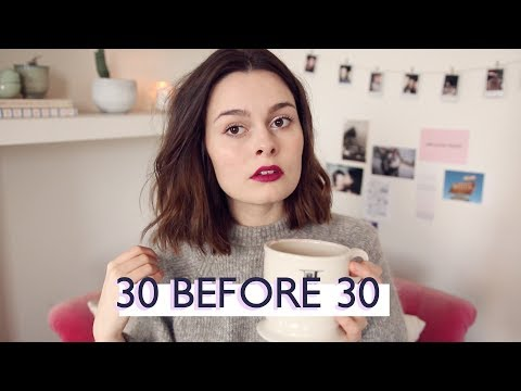 My 30 Before 30 List | Lucy Moon