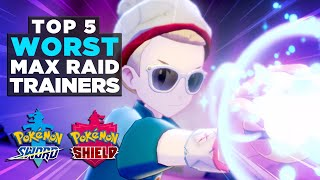 Top 5 WORST Max Raid Battle Trainers in Pokemon Sword and Shield!