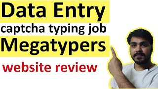 Data Entry Job - Earn in free time (Part time Job) megatypers captcha typing job | website review
