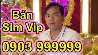 """Phúc XO Bán Sim """"Siêu Vip"""" 999999 Lấy 8 Tỷ Đồng Để Làm Việc Này - Ẩm thực Việt Nam 247"""