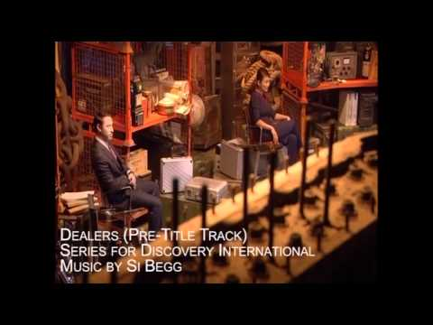 Dealers (Discovery International) Music by Si Begg