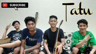 Tatu - Arda (Cipt. Alm.Didi Kempot) Cover by Gapuk Squad