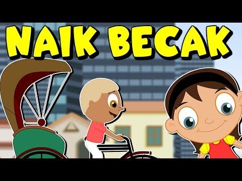 Naik Becak | Lagu Anak-Anak Indonesia Terpopuler | Kumpulan | Lagu Anak TV
