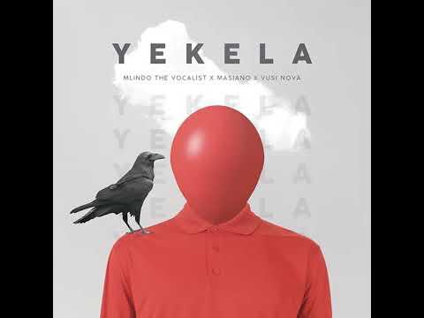 yekela---mlindo-the-vocalist-ft-masiano-&-vusi-nova