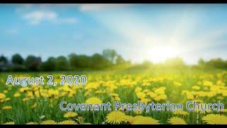 August 2, 2020 - Sunday Worship Service