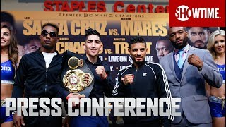 Santa Cruz vs. Mares II: Press Conference | SHOWTIME CHAMPIONSHIP BOXING