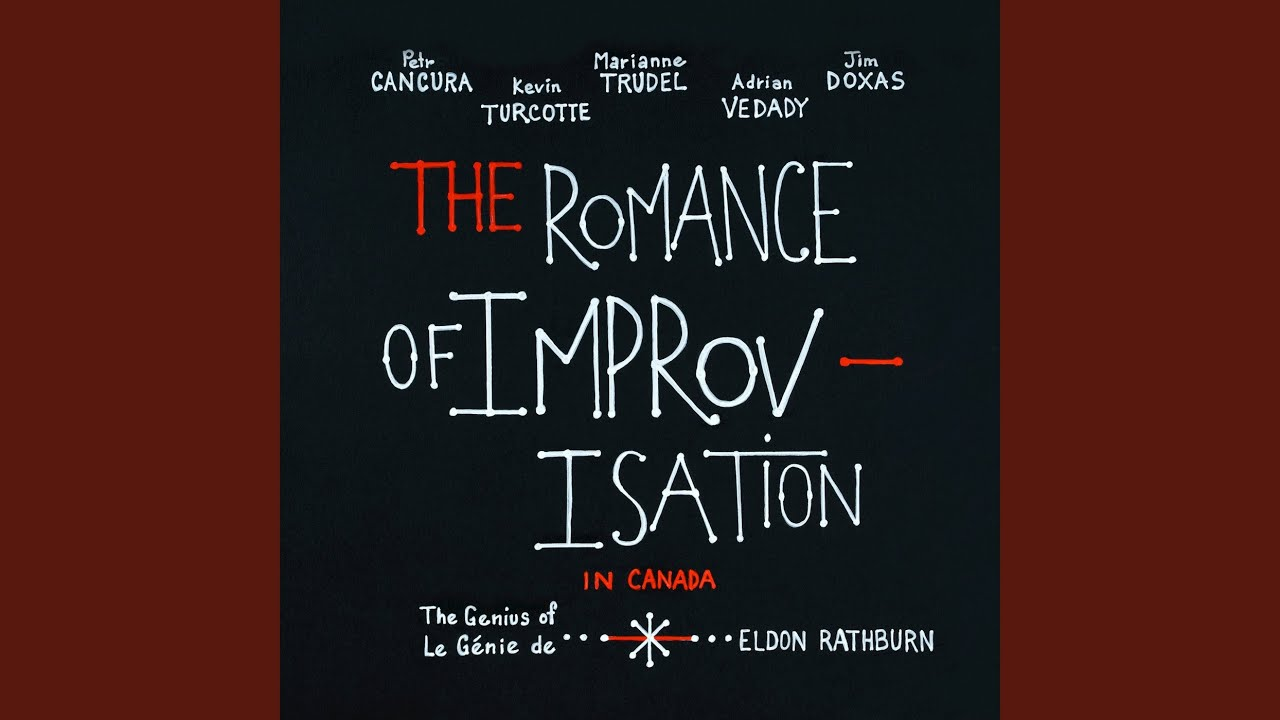 video: The Romance of Improvisation in Canada