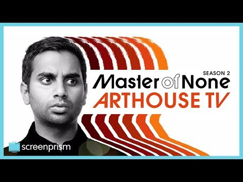 Master of None: Arthouse TV and Italian Influences