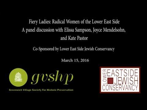 Fiery Ladies: Radical Women of the Lower East Side