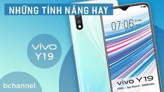 Những tính năng độc đáo người dùng phải biết trên Vivo Y19