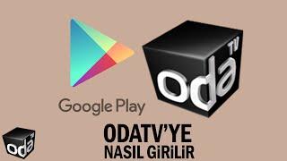 Odatv uygulaması Google Play üzerinden cep telefonuna nasıl yüklenir