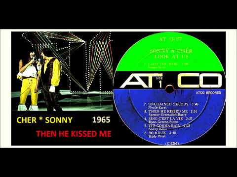 Sonny & Cher - Then He Kissed Me 'Vivyl'