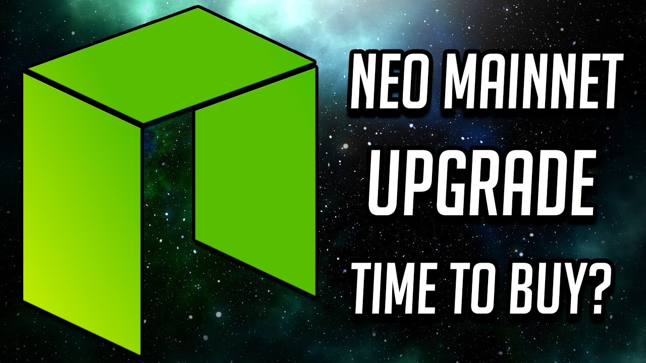 NEO MainNet Upgrade - Time To Buy? (2019)