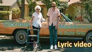 Download Macklemore feat. Skylar Grey - Glorious - lyrics MP3 song and Music Video