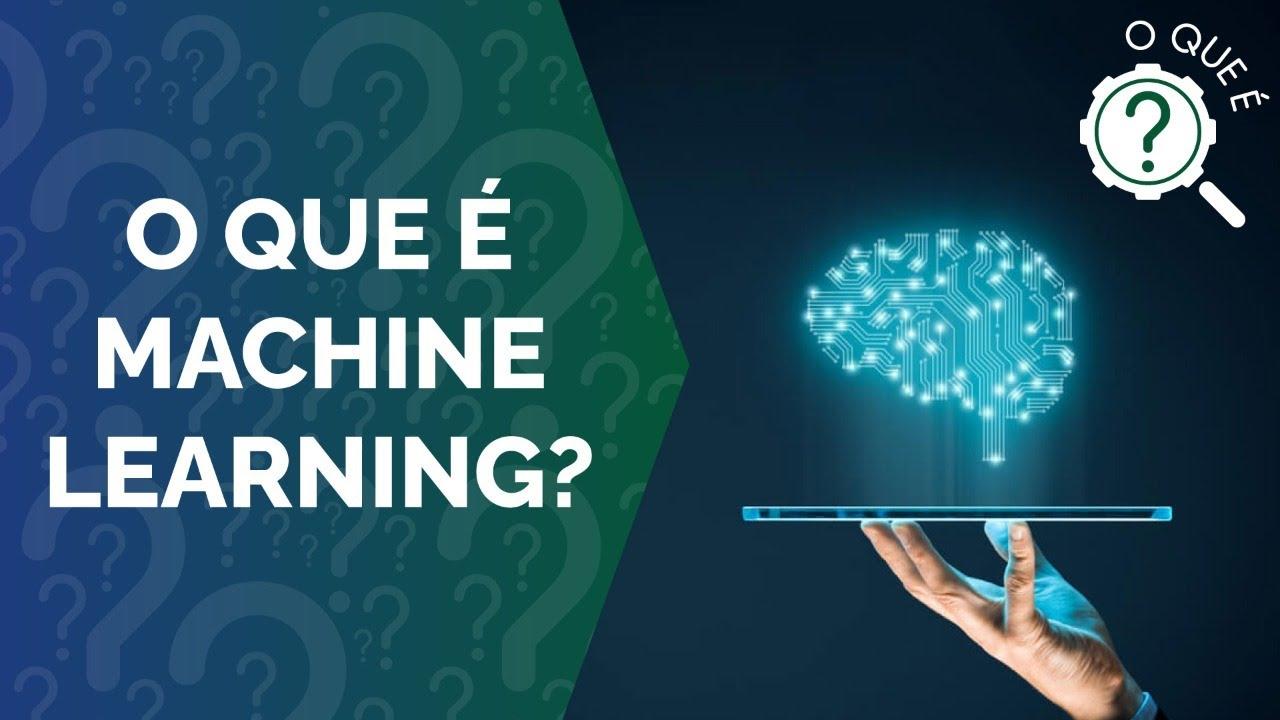 O Que é Machine Learning?