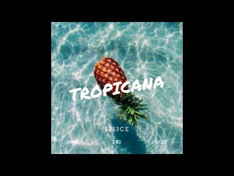 3PI3CE - Tropicana (OFFICIAL AUDIO)
