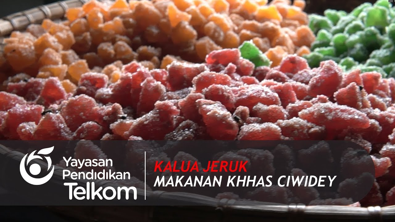 Kalua Jeruk Makanan Khas Ciwidey Teso Youtube