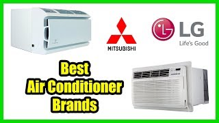 ▶️10 Best Air Conditioner Brands 2018
