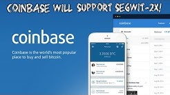 Coinbase Will Support Segwit-2x Hard-Fork