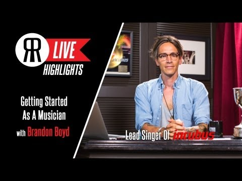 Getting Started As A Musician With Brandon Boyd