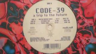 Code-39 - A Trip to the Future (United Ravers Remix)