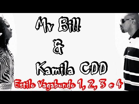 Mv Bill - Estilo Vagabundo (1, 2, 3 e 4) (Part Kmila CDD)