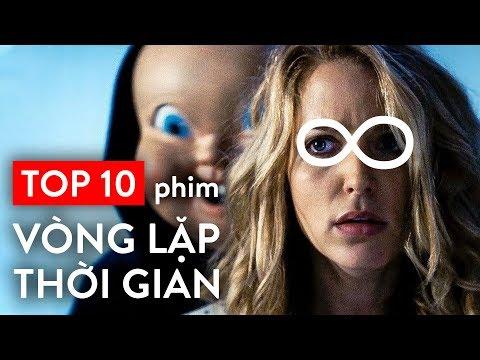 những bộ phim hack não nhất mọi thời đại - TOP 10 PHIM VÒNG LẶP THỜI GIAN