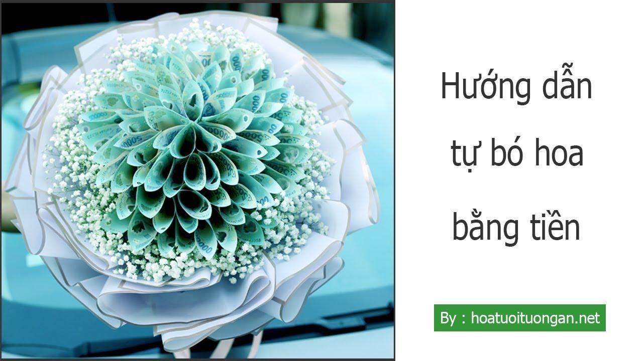 Hướng dẫn tự bó hoa bằng tiền tặng nàng nhân ngày valentine 14/2   hoa tươi Tường An